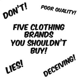 5 social media clothing brands you shouldn't buy!